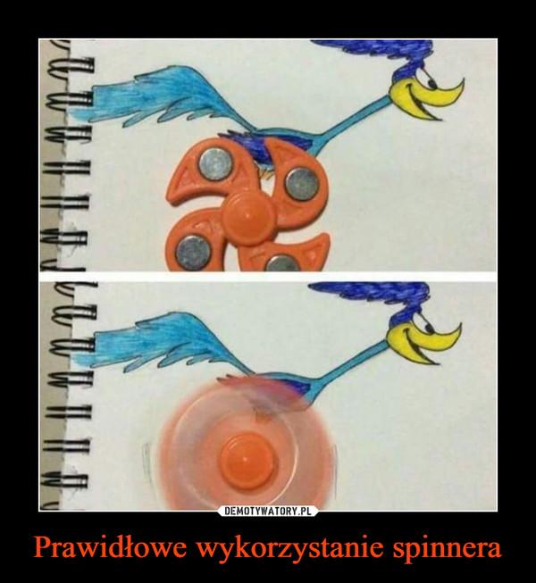 Prawidłowe wykorzystanie spinnera –