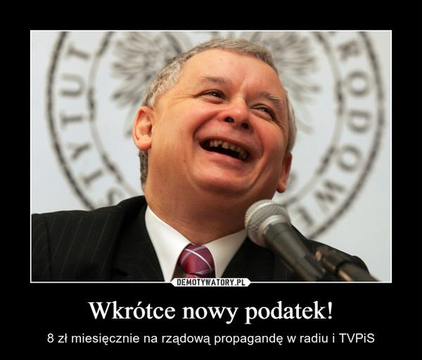 Wkrótce nowy podatek! – 8 zł miesięcznie na rządową propagandę w radiu i TVPiS