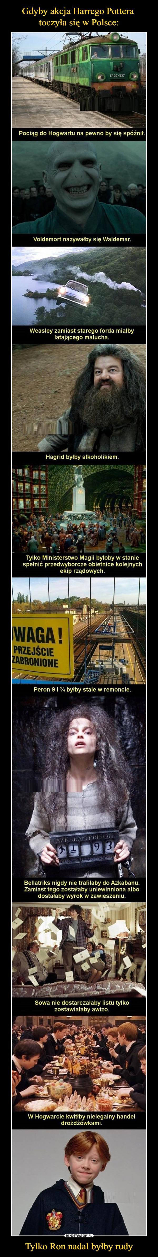 Gdyby akcja Harrego Pottera  toczyła się w Polsce: Tylko Ron nadal byłby rudy