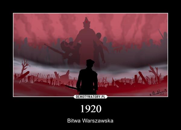 1920 – Bitwa Warszawska