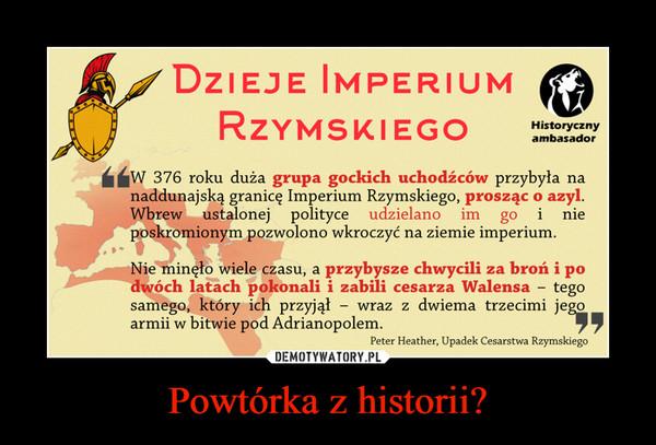 Powtórka z historii? –