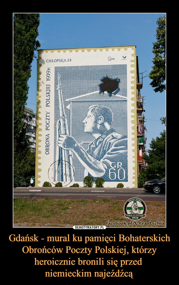 Gdańsk - mural ku pamięci Bohaterskich Obrońców Poczty Polskiej, którzy heroicznie bronili się przed niemieckim najeźdźcą –  Chłopska 24 Obrona poczty polskiej 1939
