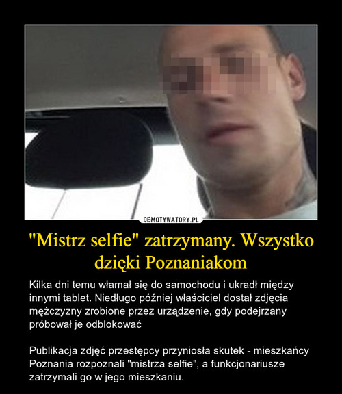 """""""Mistrz selfie"""" zatrzymany. Wszystko dzięki Poznaniakom"""