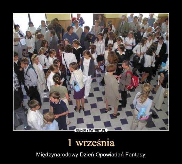 1 września – Międzynarodowy Dzień Opowiadań Fantasy