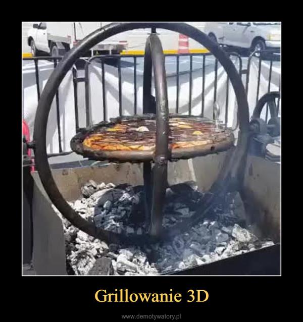 Grillowanie 3D –