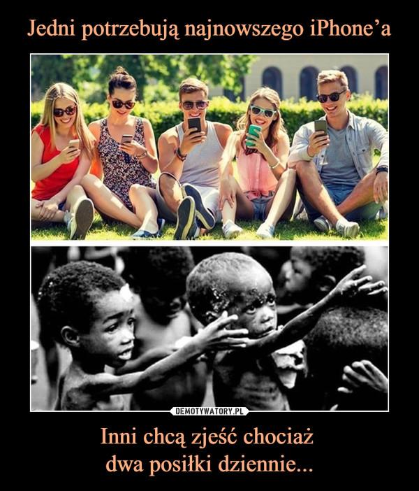 Inni chcą zjeść chociaż dwa posiłki dziennie... –