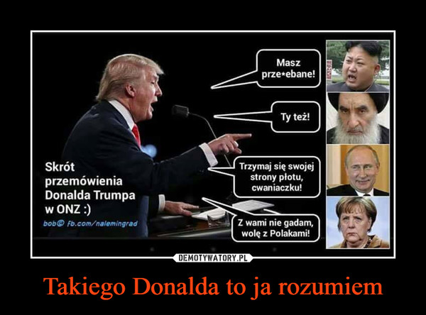 Takiego Donalda to ja rozumiem –