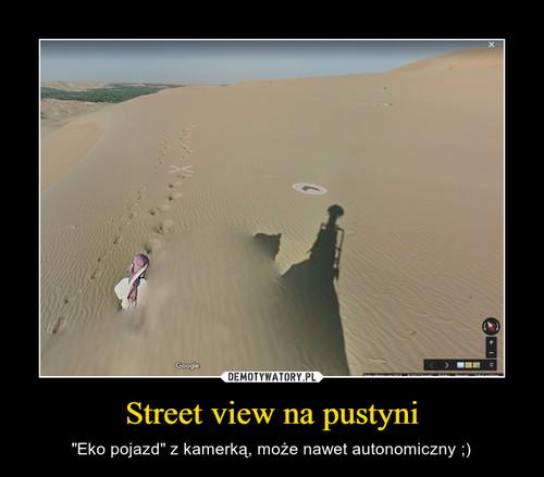Street view na pustyni