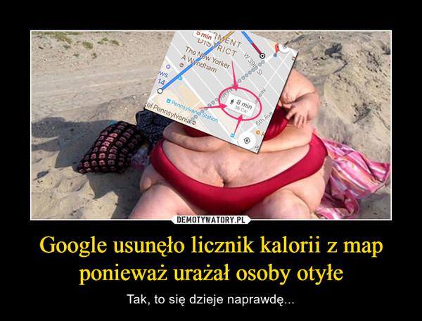Google usunęło licznik kalorii z map ponieważ urażał osoby otyłe – Tak, to się dzieje naprawdę...