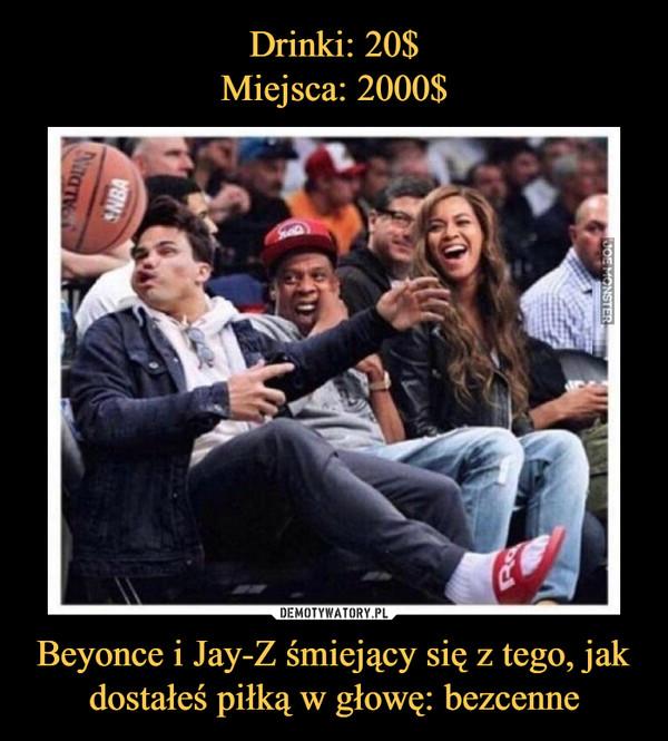 Beyonce i Jay-Z śmiejący się z tego, jak dostałeś piłką w głowę: bezcenne –