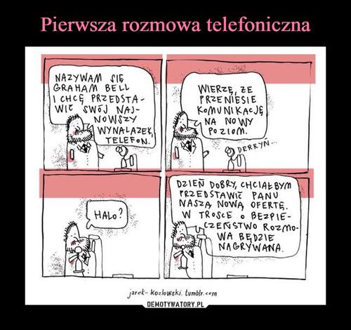 Pierwsza rozmowa telefoniczna