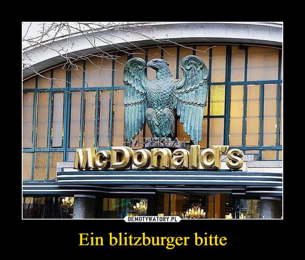 Ein blitzburger bitte –