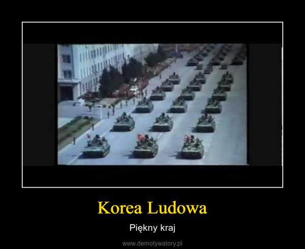 Korea Ludowa – Piękny kraj