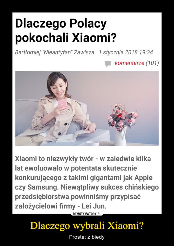 Dlaczego wybrali Xiaomi? – Proste: z biedy