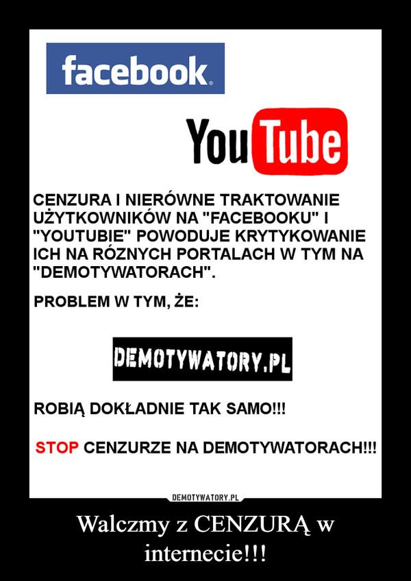 Walczmy z CENZURĄ w internecie!!! –