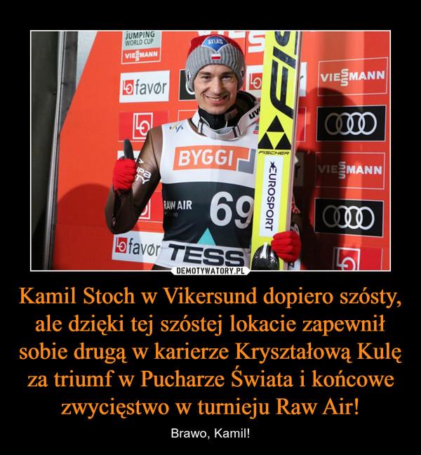 Kamil Stoch w Vikersund dopiero szósty, ale dzięki tej szóstej lokacie zapewnił sobie drugą w karierze Kryształową Kulę za triumf w Pucharze Świata i końcowe zwycięstwo w turnieju Raw Air! – Brawo, Kamil!