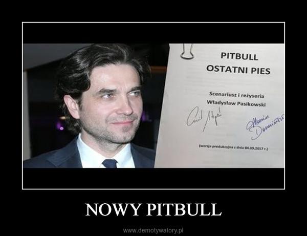 NOWY PITBULL –