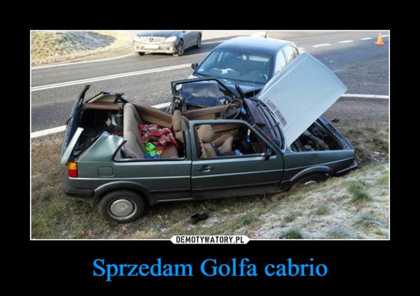 Sprzedam Golfa cabrio –
