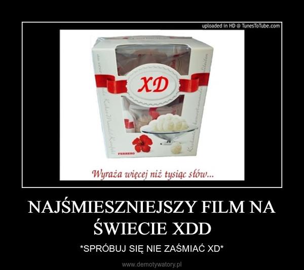 NAJŚMIESZNIEJSZY FILM NA ŚWIECIE XDD – *SPRÓBUJ SIĘ NIE ZAŚMIAĆ XD*