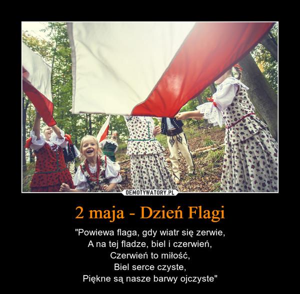 2 Maja Dzień Flagi Demotywatorypl