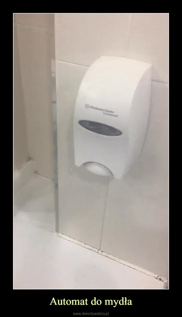 Automat do mydła –