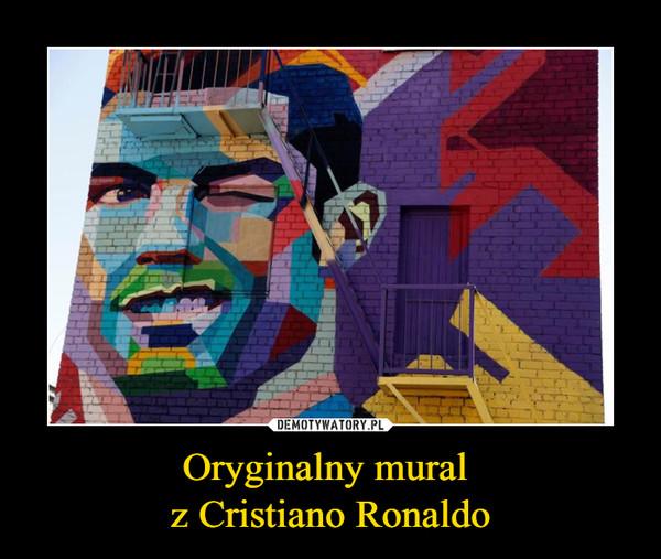 Oryginalny mural z Cristiano Ronaldo –