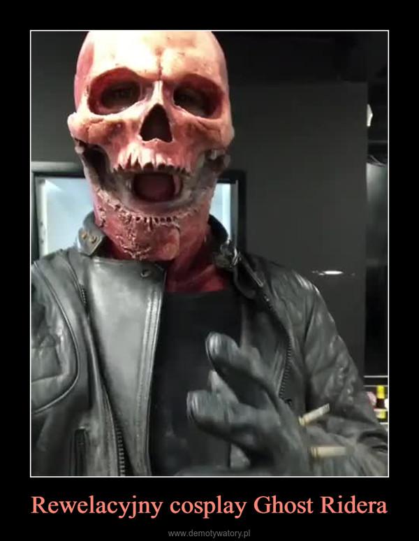 Rewelacyjny cosplay Ghost Ridera –