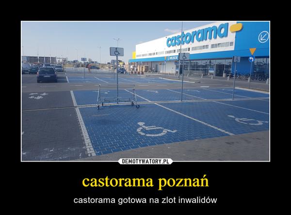 castorama poznań – castorama gotowa na zlot inwalidów