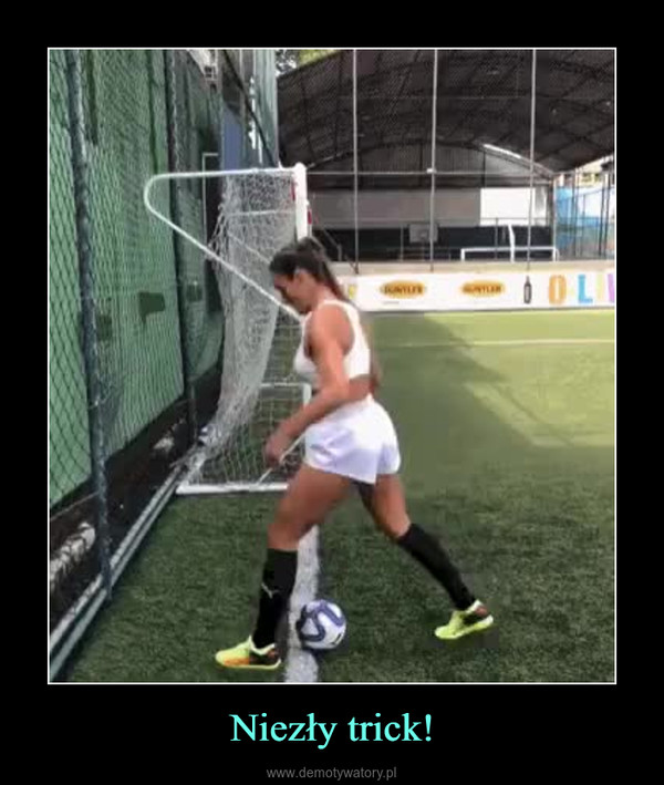 Niezły trick! –