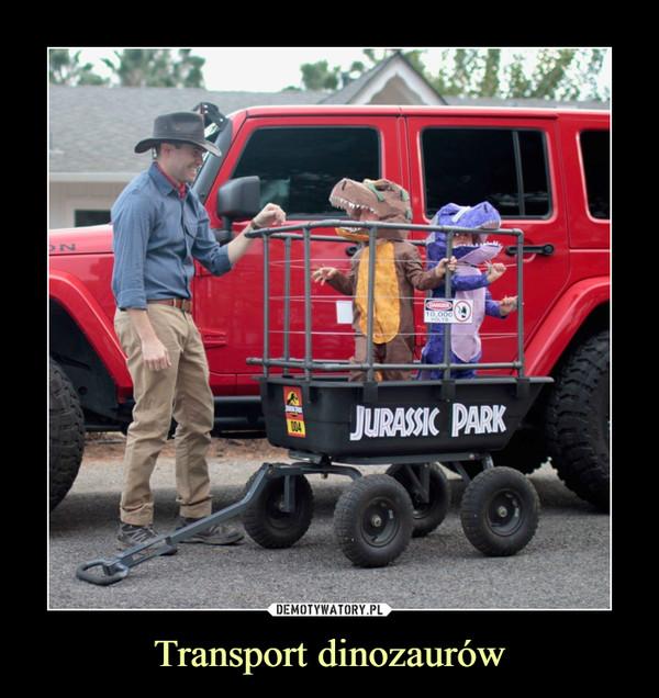 Transport dinozaurów –