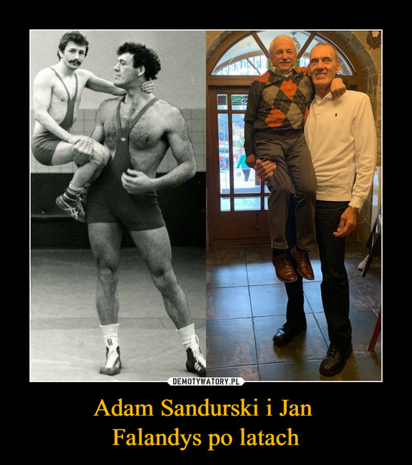 Adam Sandurski i Jan Falandys po latach –