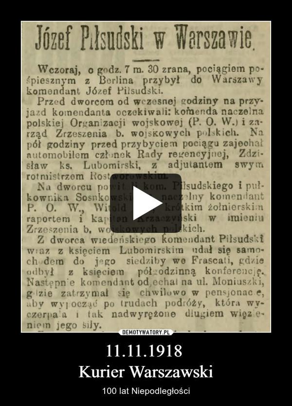 11.11.1918 Kurier Warszawski – 100 lat Niepodległości