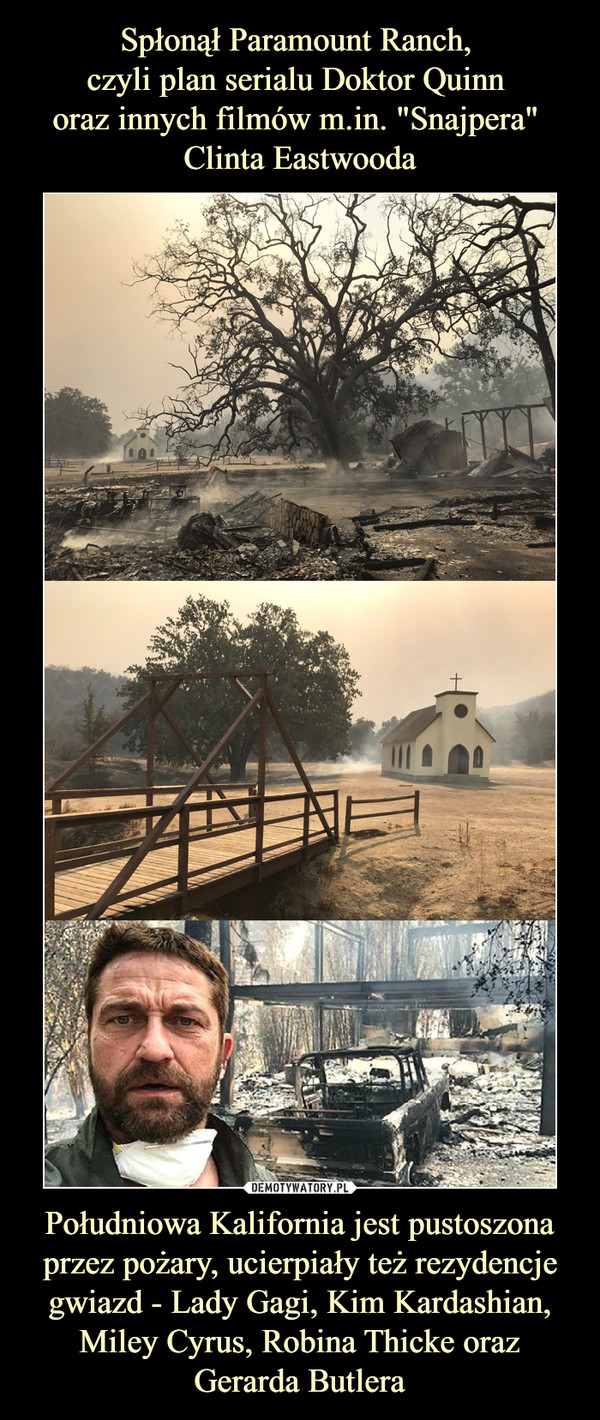 Południowa Kalifornia jest pustoszona przez pożary, ucierpiały też rezydencje gwiazd - Lady Gagi, Kim Kardashian, Miley Cyrus, Robina Thicke oraz Gerarda Butlera –