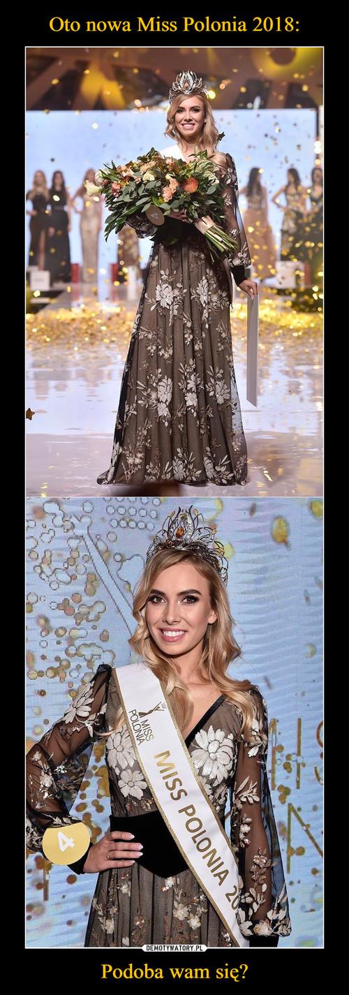 Oto nowa Miss Polonia 2018: Podoba wam się?