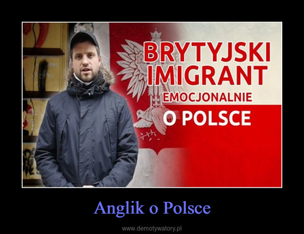 Anglik o Polsce –