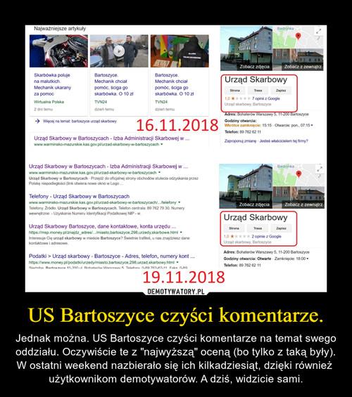 US Bartoszyce czyści komentarze.