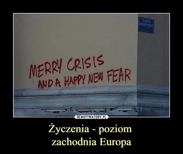 Życzenia - poziom zachodnia Europa –  Merry Crisis and a happy new fear