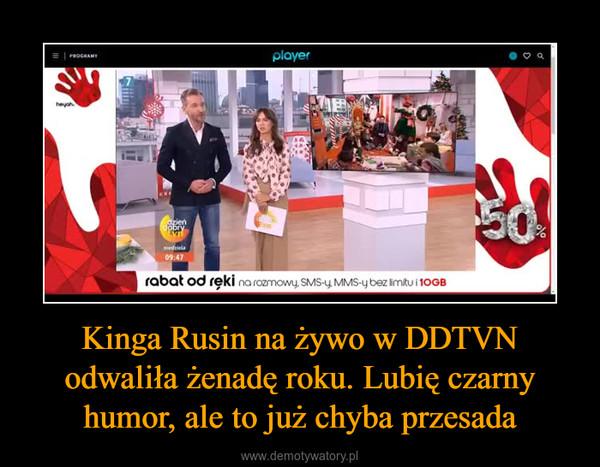 Kinga Rusin na żywo w DDTVN odwaliła żenadę roku. Lubię czarny humor, ale to już chyba przesada –