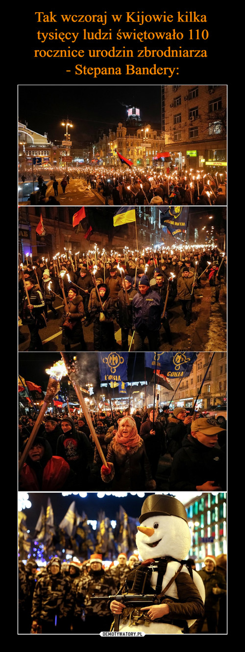 Tak wczoraj w Kijowie kilka  tysięcy ludzi świętowało 110 rocznice urodzin zbrodniarza  - Stepana Bandery: