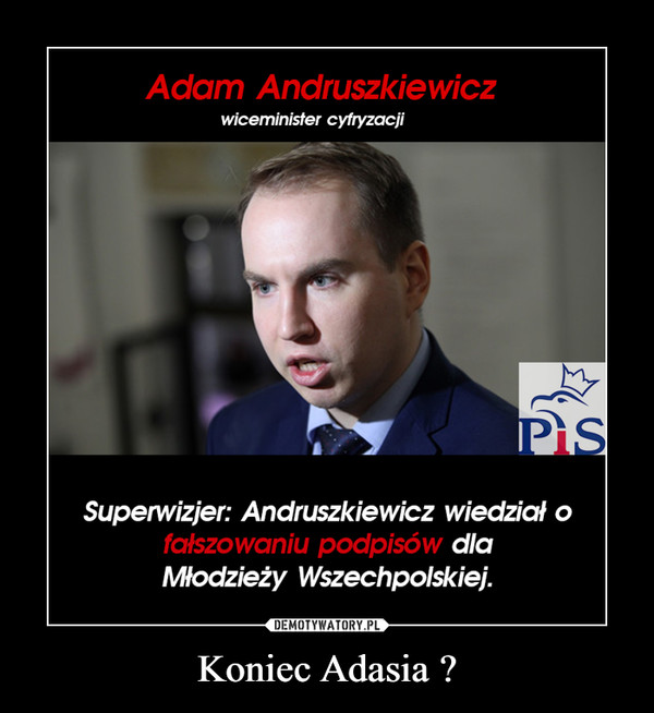 Koniec Adasia ? –