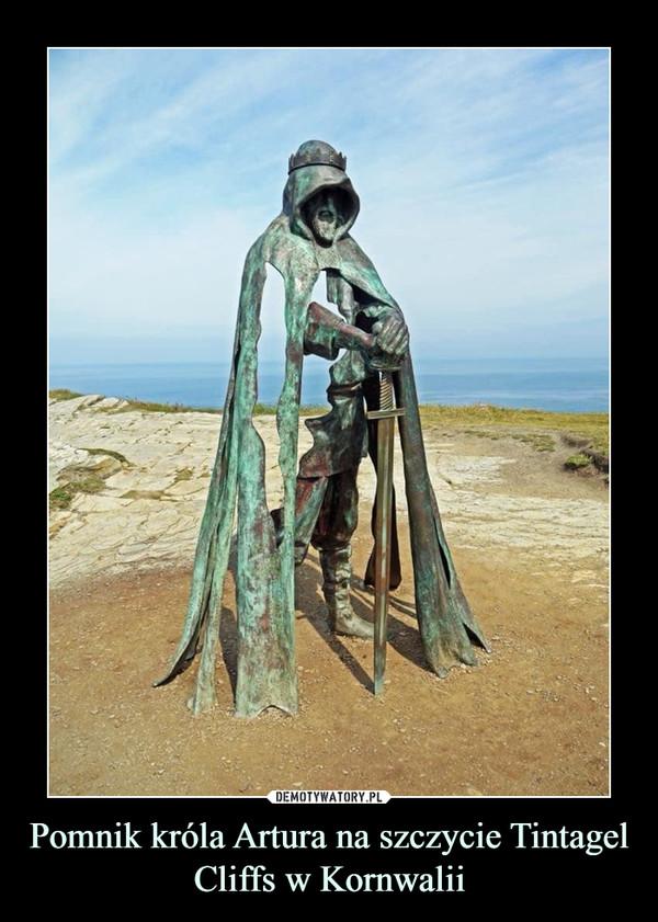 Pomnik króla Artura na szczycie Tintagel Cliffs w Kornwalii –