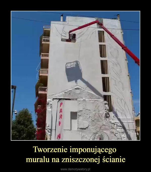 Tworzenie imponującego muralu na zniszczonej ścianie –