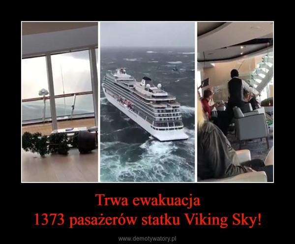 Trwa ewakuacja1373 pasażerów statku Viking Sky! –