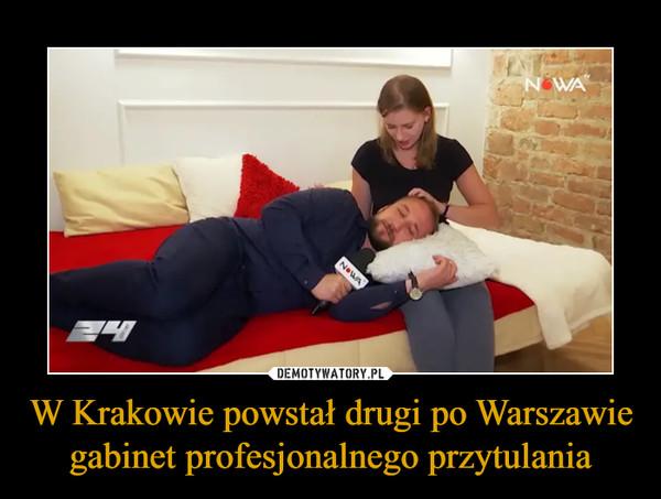 W Krakowie powstał drugi po Warszawie gabinet profesjonalnego przytulania –