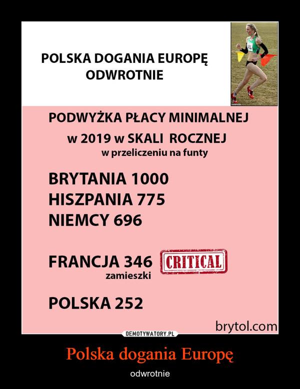 Polska dogania Europę – odwrotnie