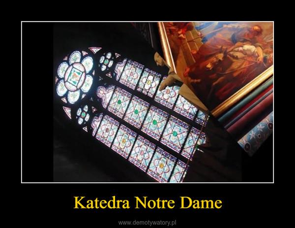 Katedra Notre Dame –