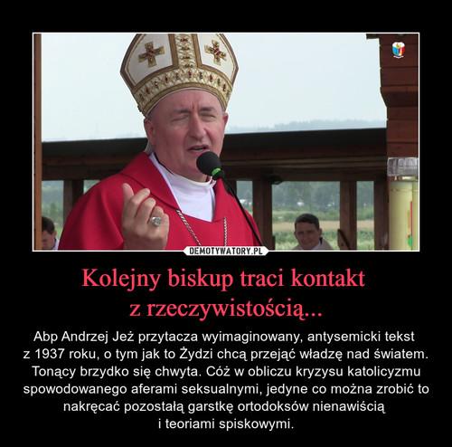 Kolejny biskup traci kontakt  z rzeczywistością...