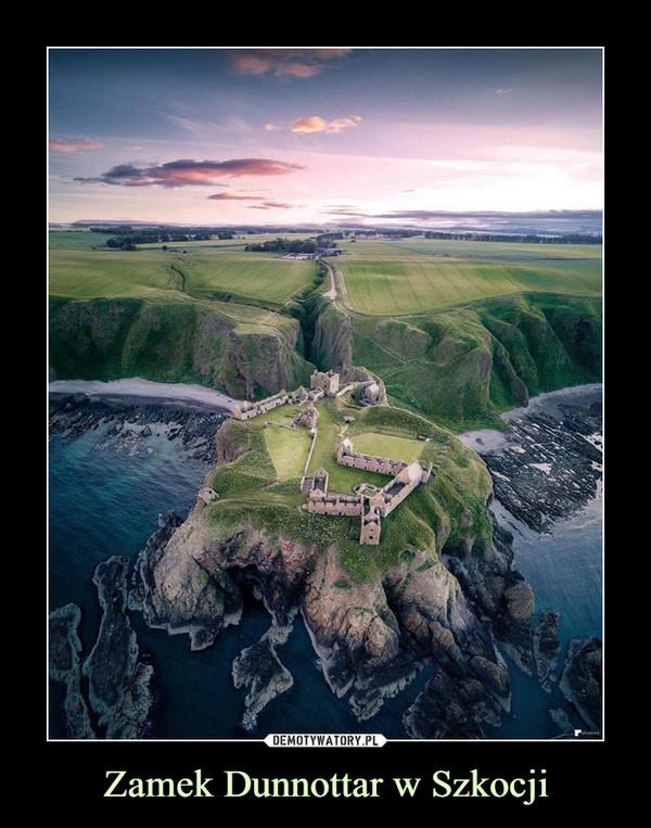 Zamek Dunnottar w Szkocji –