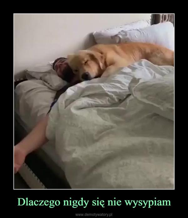 Dlaczego nigdy się nie wysypiam –