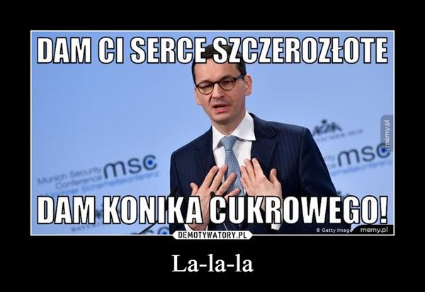 La-la-la –